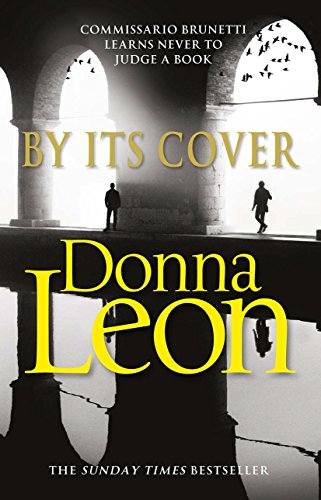 9780099591283: By Its Cover: (Brunetti 23)