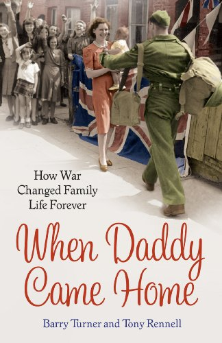 9780099591474: When Daddy Came Home: How War Changed Family Life Forever