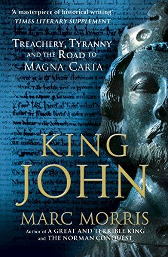 9780099591825: King John: Treachery, Tyranny and the Road to Magna Carta
