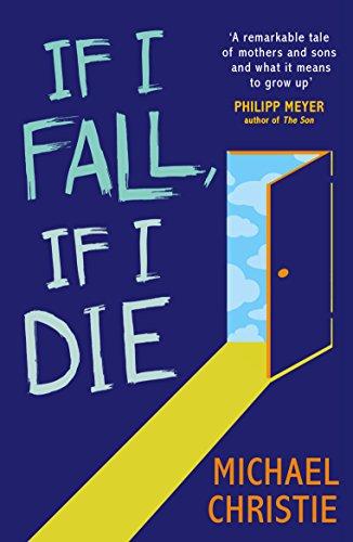 9780099591863: If I Fall, If I Die