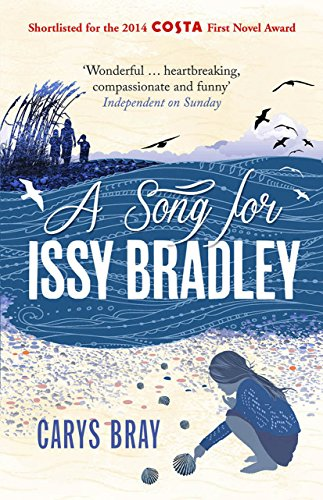 9780099591870: A Song for Issy Bradley