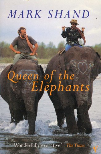 9780099592013: Queen Of The Elephants