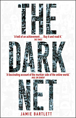 9780099592020: The Dark Net