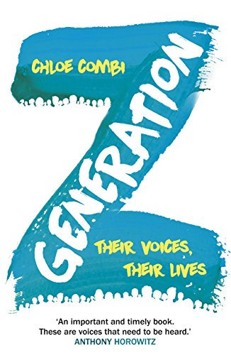 9780099592075: Generation Z: Their Voices, Their Lives