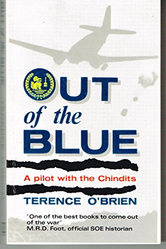 9780099592105: Out of the Blue: Pilot with the Chindits
