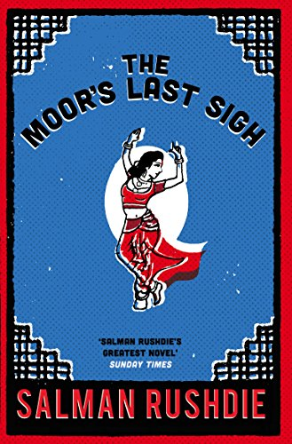 9780099592419: The Moor's Last Sigh: Winner of the Whitbread Novel of the Year Award 1995