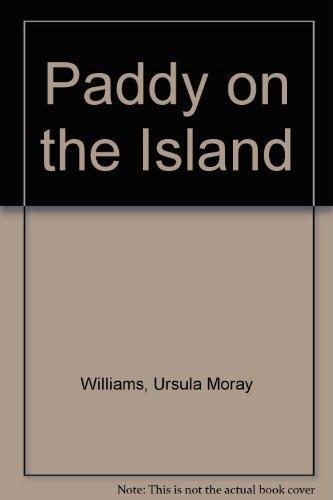 Paddy on the Island: Williams, Ursula Moray
