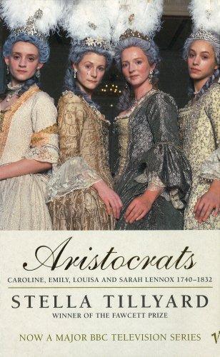 9780099592617: Aristocrats: Caroline, Emily, Louisa, and Sarah Lennox, 1740-1832