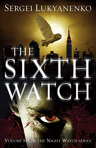 9780099592655: The Sixth Watch (Night Watch)