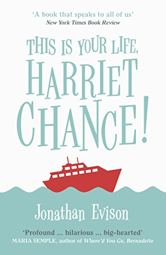 This Is Your Life, Harriet Chance! (Paperback): Jonathan Evison