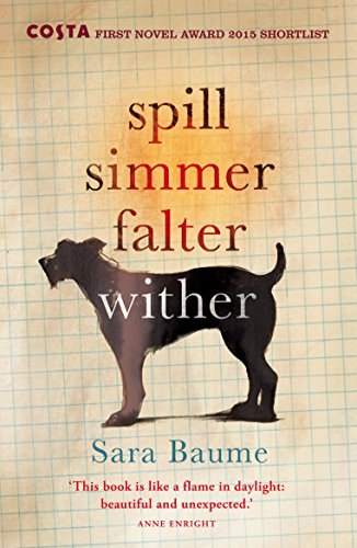 9780099592747: Spill Simmer Falter Wither
