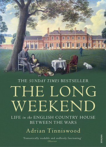 9780099592853: The Long Weekend: Life in the English Country House Between the Wars