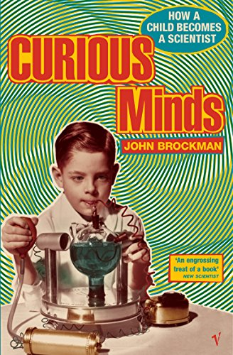 9780099592877: Curious MindsHow a Child Becomes a Scientist