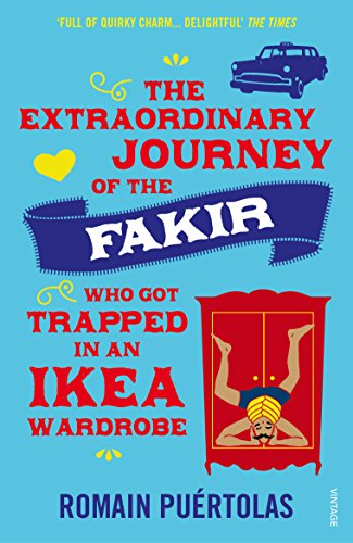 9780099592952: The Extraordinary Journey of the Fakir who got Trapped in an Ikea Wardrobe