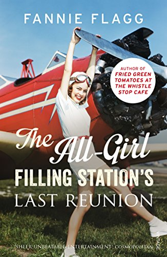 9780099593140: The All-Girl Filling Station's Last Reunion