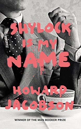 9780099593287: Shylock is My Name: The Merchant of Venice Retold (Hogarth Shakespeare)