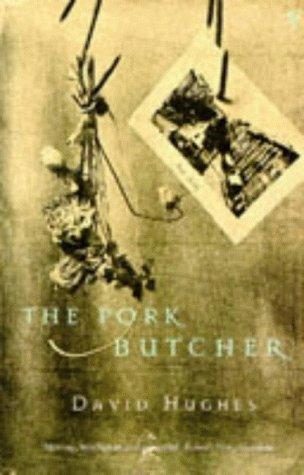 9780099593317: The Pork Butcher