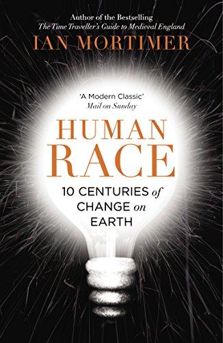 9780099593386: Human Race: 10 Centuries of Change on Earth