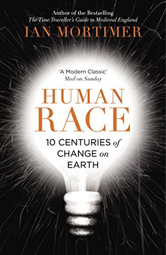 9780099593386: Human Race: 10 Centuries of Change on Earth