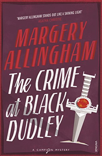 9780099593492: The Crime At Black Dudley (Vintage Classic Crime)