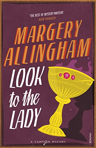 Look to the Lady: Margery Allingham