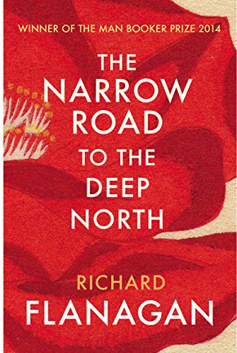 9780099593584: The Narrow Road to the Deep North