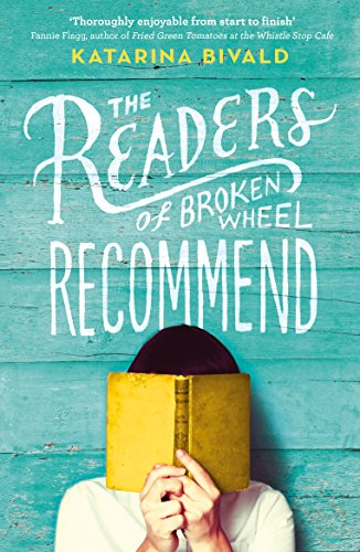 9780099593676: The Readers of Broken Wheel Recommend