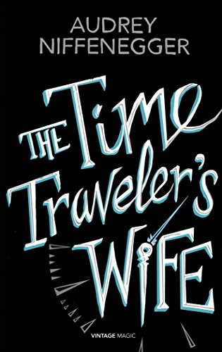9780099593843: The Time Traveler's Wife (Vintage Magic)