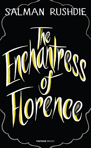 9780099593942: The Enchantress of Florence (Vintage Magic)