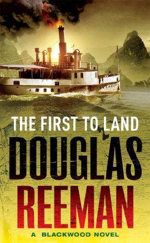 9780099594062: The First to Land: A Blackwood Novel