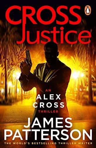 9780099594321: Cross Justice: (Alex Cross 23)