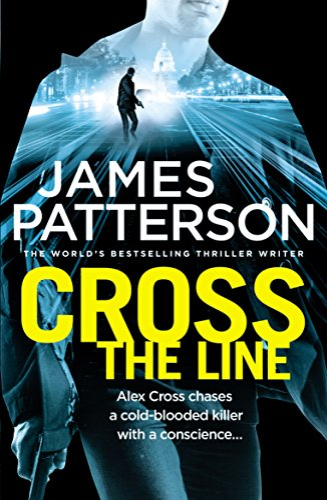 9780099594345: Cross the Line: (Alex Cross 24)