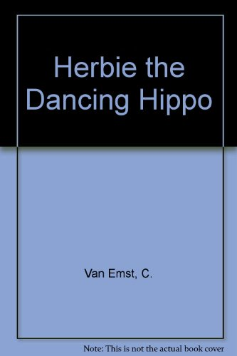 9780099594505: Herbie the Dancing Hippo