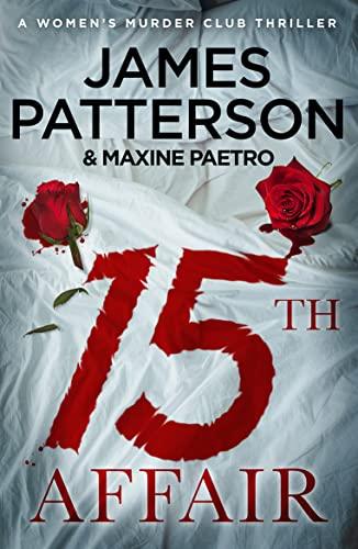 9780099594581: 15th Affair: The evidence doesn't lie... (Women's Murder Club 15)