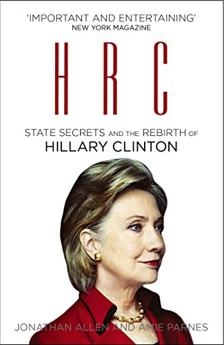 9780099594697: HRC: State Secrets and the Rebirth of Hillary Clinton