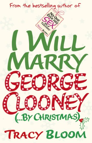 9780099594734: I Will Marry George Clooney (By Christmas)