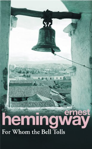 9780099595618: For Whom The Bell Tolls [Vintage Hemingway, 2005]