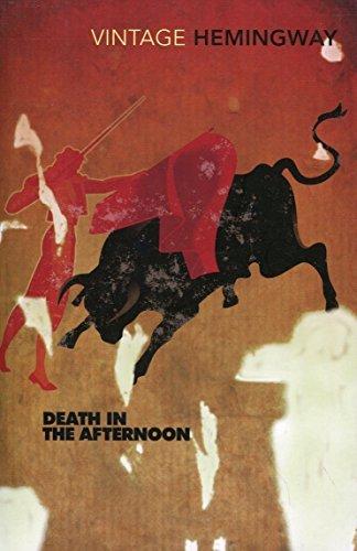 9780099595625: Death In The Afternoon [Vintage Hemingway, 2000]