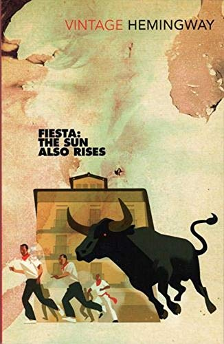 9780099595670: Fiesta: The Sun Also Rises [Vintage Hemingway, 2014]