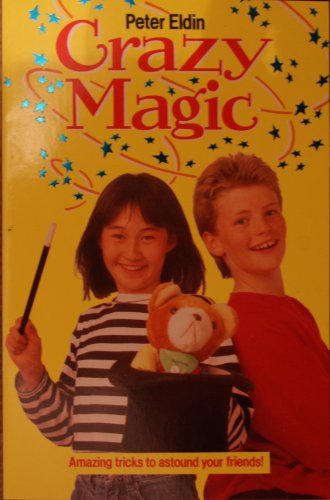 9780099596004: Crazy Magic