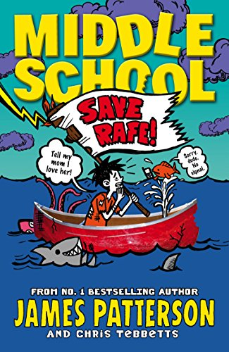 9780099596431: Middle School: Save Rafe!: (Middle School 6)