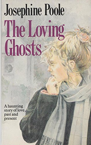 9780099596905: The Loving Ghosts
