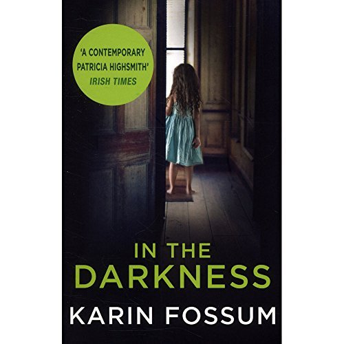 9780099597933: In The Darkness - Inspector Sejer Book 1