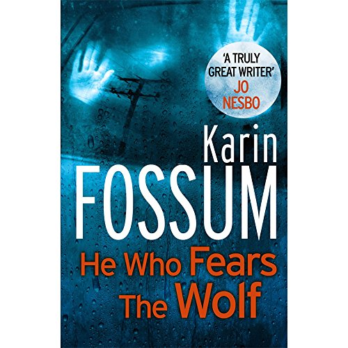 9780099597957: He Who Fears The Wolf - Inspector Sejer Book 3