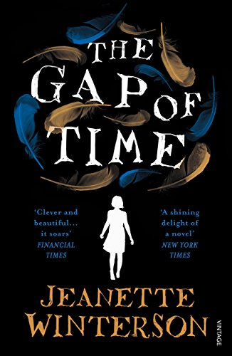 9780099598190: The Gap of Time: The Winter's Tale Retold (Hogarth Shakespeare)