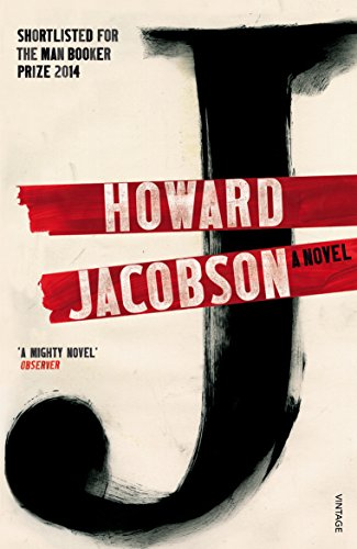 J: A Novel: Howard Jacobson