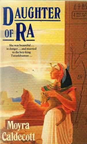 9780099598701: Daughter of Ra