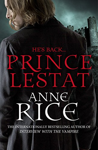 9780099599340: Prince Lestat: The Vampire Chronicles 11