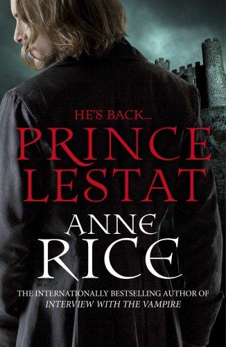 9780099599357: Prince Lestat: The Vampire Chronicles 11