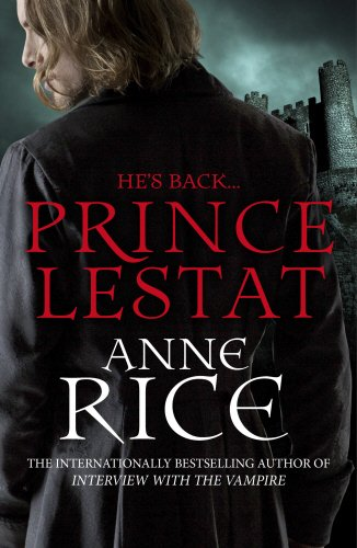 9780099599357: Prince Lestat: The Vampire Chronicles 11